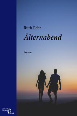 Älternabend von Eder,  Ruth