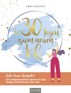 Ändere dein Leben in 30 Tagen von Austruy,  Anna