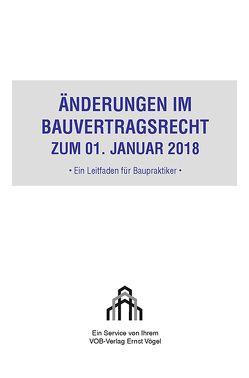 Änderungen im Bauvertragsrecht zum 01. Januar 2018 von Hofmann,  Olaf