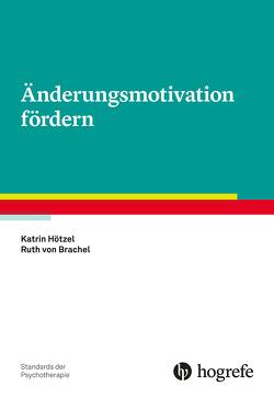 Änderungsmotivation fördern von Hötzel,  Katrin, von Brachel,  Ruth