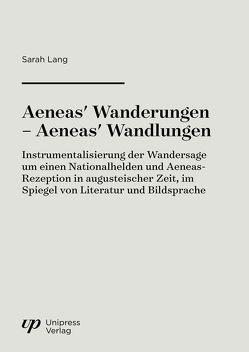 Aeneas' Wanderungen – Aeneas' Wandlungen von Lang,  Sarah