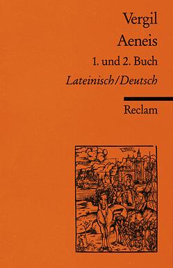 Aeneis. 1. und 2. Buch von Binder Edith, Binder,  Gerhard, Vergil
