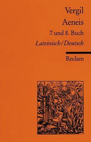 Aeneis. 7. und 8. Buch von Binder Edith, Binder,  Gerhard, Vergil