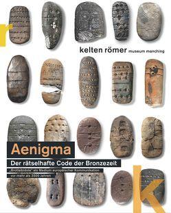 AENIGMA – Der rätselhafte Code der Bronzezeit. von David,  Wolfgang