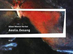 Aeolia.Gesang von Herbst,  Alban Nikolai