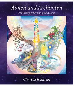 Äonen und Archonten von Jasinski,  Christa