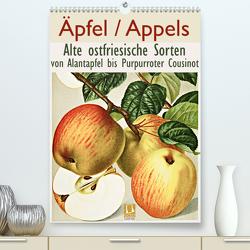 Äpfel/Appels. Alte ostfriesische Sorten (Premium, hochwertiger DIN A2 Wandkalender 2020, Kunstdruck in Hochglanz) von Galle,  Jost