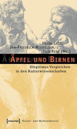 Äpfel und Birnen von Lutz,  Helga, Mißfelder,  Jan-Friedrich, Renz,  Tilo