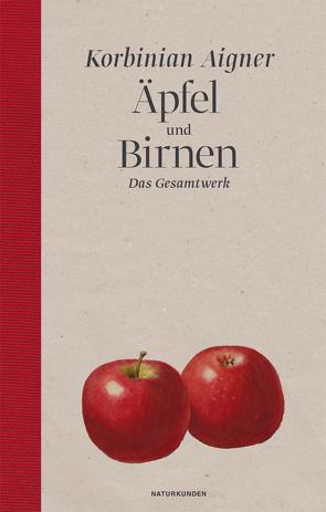 Äpfel und Birnen von Aigner,  Korbinian, Schalansky,  Judith, Voss,  Julia