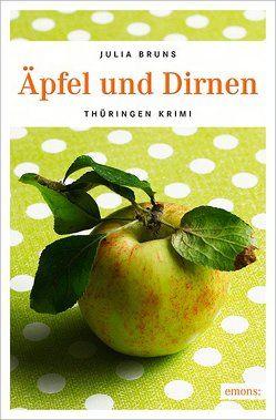 Äpfel und Dirnen von Bruns,  Julia