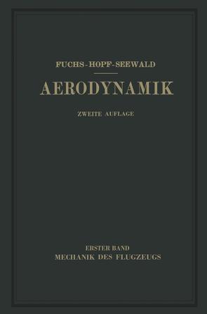 Aerodynamik von Fuchs,  R., Hopf,  L., Seewald,  Fr.