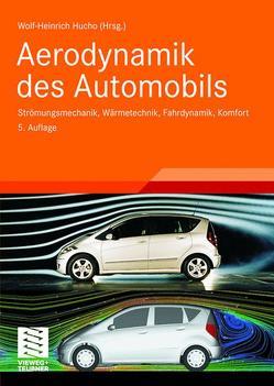 Aerodynamik des Automobils von Hucho,  Wolf-Heinrich