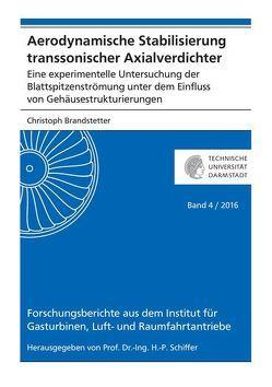 Aerodynamische Stabilisierung transsonischer Axialverdichter von Brandstetter,  Christoph