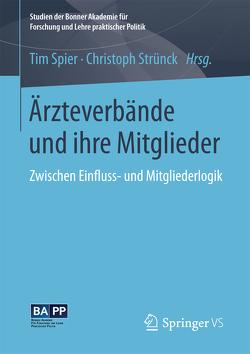 Ärzteverbände und ihre Mitglieder von Spier,  Tim, Strünck,  Christoph