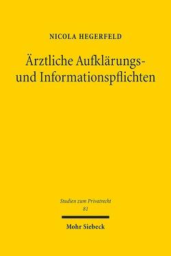 Ärztliche Aufklärungs- und Informationspflichten von Hegerfeld,  Nicola