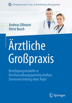 Ärztliche Großpraxis von Busch,  Dörte, Ullmann,  Andreas
