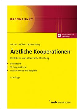 Ärztliche Kooperationen von Ketteler-Eising,  Thomas, Michels,  Rolf, Möller,  Karl-Heinz