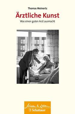 Ärztliche Kunst von Meinertz,  Thomas