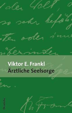 Ärztliche Seelsorge von Frankl,  Viktor E.