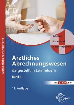 Ärztliches Abrechnungswesen dargestellt in Lernfeldern Band 1 von Nebel,  Susanne