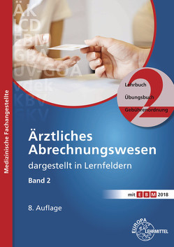 Ärztliches Abrechnungswesen dargestellt in Lernfeldern Band 2 von Nebel,  Susanne