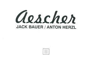 Aescher von Bauer,  Jack, Herzl,  Anton