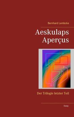 Aeskulaps Aperçus von Lembcke,  Bernhard