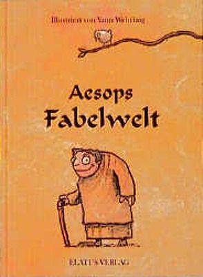 Aesops Fabelwelt von Redecke,  Heidrun, Wehrling,  Yann