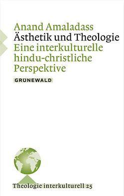 Ästethik und Theologie von Amaladass,  Anand