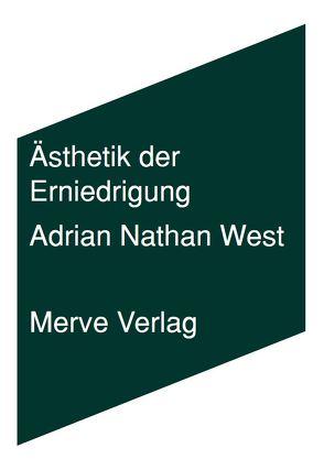 Ästhetik der Erniedrigung von Mühlhoff,  Birthe, West,  Adrian Nathan