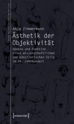 Ästhetik der Objektivität von Zimmermann,  Anja