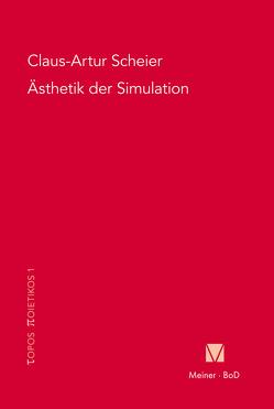 Ästhetik der Simulation von Scheier,  Claus A