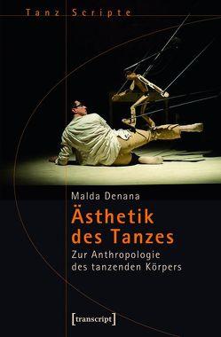 Ästhetik des Tanzes von Denana,  Malda