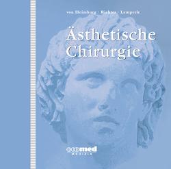 Ästhetische Chirurgie von Heimburg,  Dennis von von, Lemperle,  Gottfried, Richter,  Dirk F.