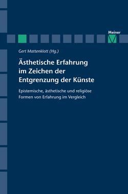 Ästhetische Erfahrung im Zeichen der Entgrenzung der Künste von Mattenklott,  Gert