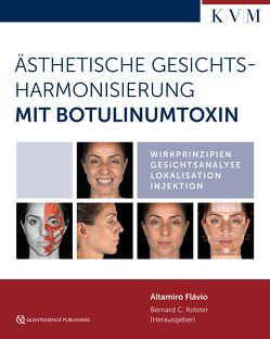 Ästhetische Gesichtsharmonisierung mit Botulinumtoxin von Flávio,  Altamiro, Kolster,  Bernard