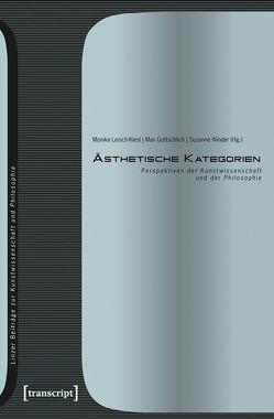 Ästhetische Kategorien von Gottschlich,  Max, Leisch-Kiesl,  Monika, Winder,  Susanne