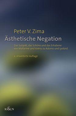 Ästhetische Negation von Zima,  Peter V.