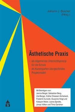 Ästhetische Praxis von Beichel,  Johann J.