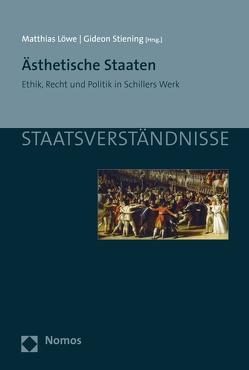 Ästhetische Staaten von Löwe,  Matthias, Stiening,  Gideon