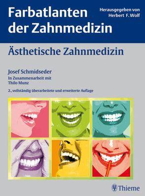 Ästhetische Zahnmedizin von Allen,  Edward P., Attin,  Thomas, Bill,  Boris, Bill,  Josip S., Schmidseder,  Josef
