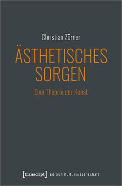 Ästhetisches Sorgen von Zürner,  Christian