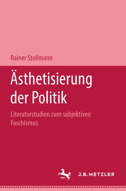 Ästhetisierung der Politik von Stollmann,  Rainer