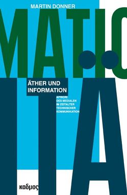 Äther und Information von Donner,  Martin
