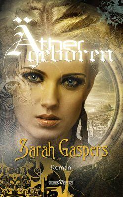Äthergeboren von Gaspers,  Sarah