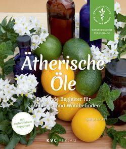 Ätherische Öle von Hillert,  Gisela