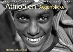 Äthiopien Augenblicke (Wandkalender 2018 DIN A4 quer) von Jilka,  Johann