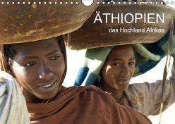 Äthiopien – das Hochland Afrikas (Wandkalender 2018 DIN A4 quer) von Siller,  Ronald