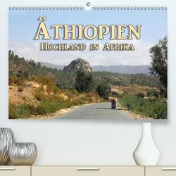 Äthiopien – Hochland in AfrikaCH-Version (Premium, hochwertiger DIN A2 Wandkalender 2021, Kunstdruck in Hochglanz) von Seifert,  Birgit