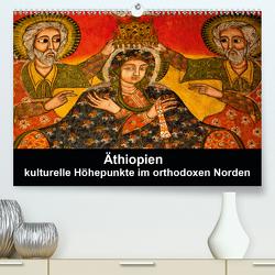 Äthiopien – kulturelle Höhepunkte im orthdoxen Norden (Premium, hochwertiger DIN A2 Wandkalender 2021, Kunstdruck in Hochglanz) von Krause,  Johanna